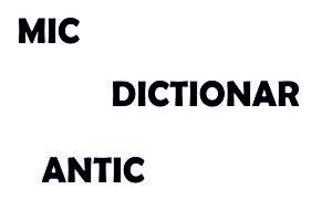 dictionar antic,mic dictionar antic